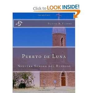 Puerto de Luna Nuestra Senora del Refugio (9781463621421