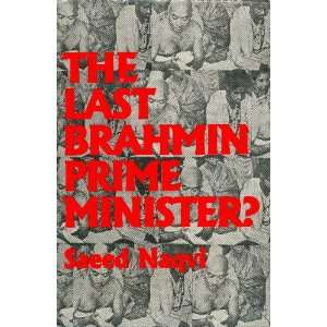The Last Brahmin Prime Minister (9788124104064): Saeed