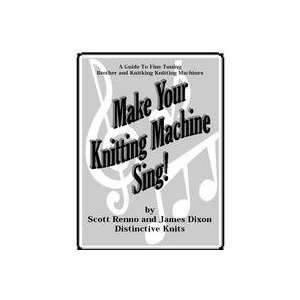 Make Your Knitting Machine Sing (A Guide to Brother/Knitking Machine