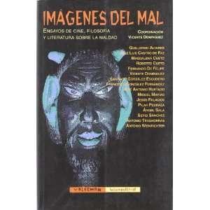 Imagenes Del Mal Ensayos De Cine, Filosofia Y Literatura