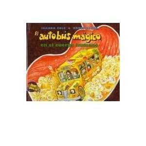 El Autobus Magico En El Cuerpo Humano (9780780738577