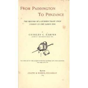From Paddington To Penzance; The Record Of A Summer Tramp From London