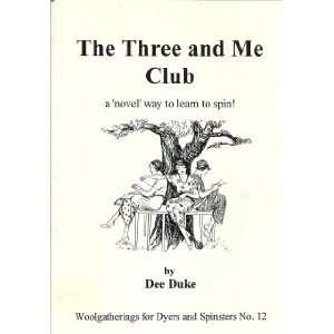 Woolgatherings for Dyers & Spinsters) (9781900074124) Dee Duke Books