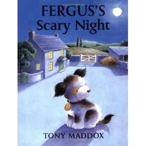 Ferguss Scary Night (9781905606726) Tony Maddox Books