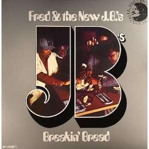 Fred The New JBs Breakin Bread Funky Music Is My Style