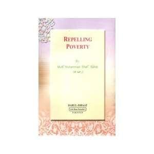 Repelling Poverty: Mufti Muhammad Shai Sahib: Books