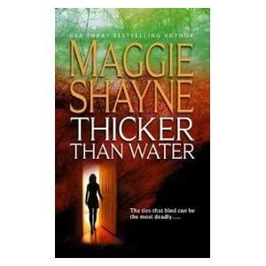 Thicker Than Water (9781551667379): Maggie Shayne: Books