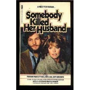 Somebody Killed Her Husband (9780515046991): Clyde B. Phillips: Books