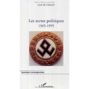 Les sectes politiques 1965 1995 (French Edition