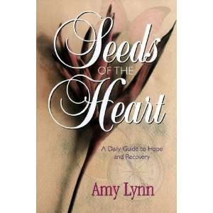 Daily Guide to Hope & Recovery (9780963731142): Amy Lynn: Books