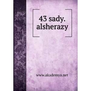43 sady.alsherazy www.akademya.net Books