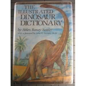 The Illustrated Dinosaur Dictionary (9780688004798): Helen