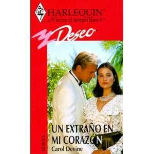 Un Extrano En Mi Corazon (Harlequin Deseo #180) (Spanish