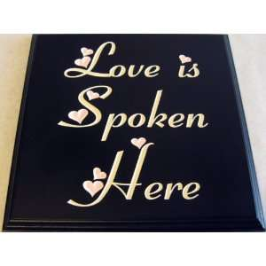 Decorative Wood Sign Plaque Wall Decor with Quote Love is Spoken Here