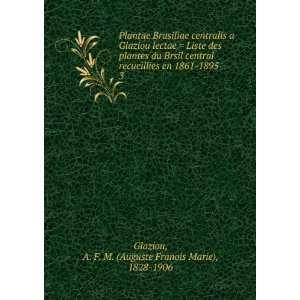 Plantae Brasiliae centralis a Glaziou lectae = Liste des