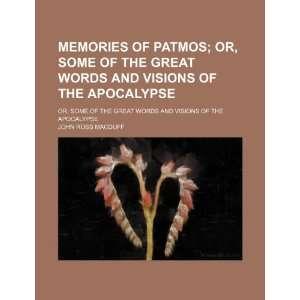 Visions of the Apocalypse (9781150573996) John Ross Macduff Books