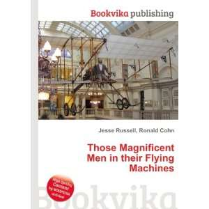 Men in their Flying Machines Ronald Cohn Jesse Russell Books