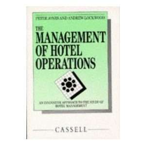 Hotel Operations (9780304315727): Peter Jones, Andrew Lockwood: Books