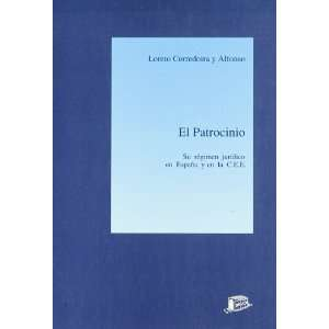 El patrocinio (9788476761892) Books