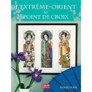 Extrême Orient au point de croix (9782350004501): Lesley Teare: Books