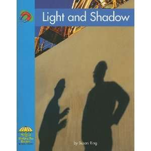 Light and Shadow (Yellow Umbrella Books Science   Level B) Susan