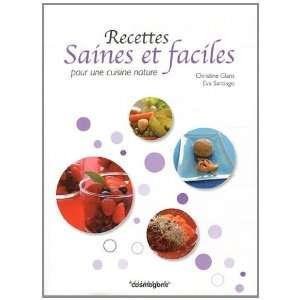 cuisine naure (9782810300495) Chrisine;Saniago, Eva Glans Books