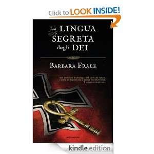 La lingua segreta degli dei (Omnibus) (Italian Edition): Barbara Frale