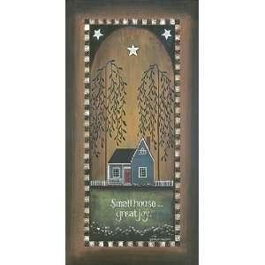 Small House?Great Joy by Tonya Crawford 10x20