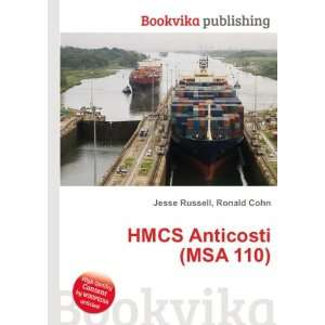 HMCS Anticosti (MSA 110) Ronald Cohn Jesse Russell Books