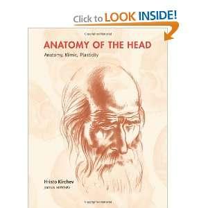 Anatomy of the Head (9780956684103): Hristo Kirchev: Books