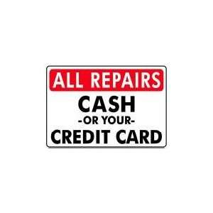 ALL REPAIRS CASH OR YOUR CREDIT CARD 14x20 Heavy Duty