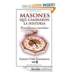 MASONES QUE CAMBIARON LA HISTORIA (Magico Y Heterodoxo) (Spanish