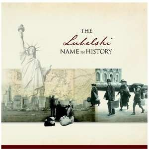 The Lubelski Name in History Ancestry Books