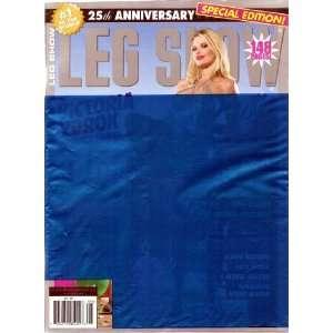 LEG SHOW MAGAZINE SPECIAL EDITION 25TH ANNIVERSARY VICTORIA ZDROK: LEG