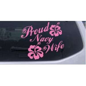 Pink 8in X 9.3in    Proud Navy Wife Hibiscus Flowers Military Car