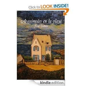 Arquímedes en la playa (Spanish Edition) Jordi Galban Rodriguez
