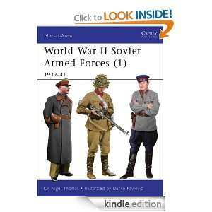 World War II Soviet Armed Forces (1) (Men at arms) Nigel Thomas