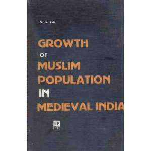 population in medieval India (AD 1000 1800) Kishori Saran Lal Books