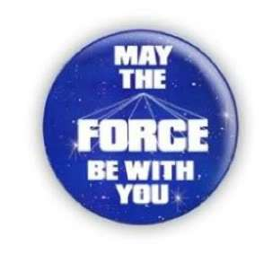 Star Wars May The Force Be With You 1 Pin Button Badge