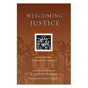Welcoming Justice Publisher IVP Books Charles Marsh