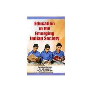 Education in the Emerging Indian Society (9789380252124