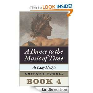 Lady Mollys Book 4 of A Dance to the Music of Time Anthony Powell