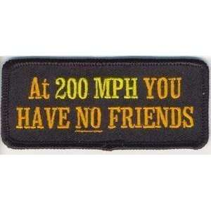 AT 200MPH NO FRIENDS Embroidered FUN Biker Vest Patch