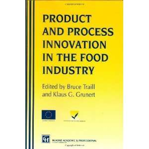 Products and Process Innovation in the Food Industry 1st