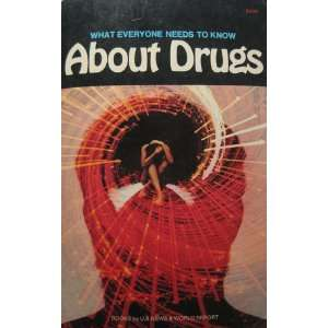 What Everyone Needs to Know About Drugs Unknown Books