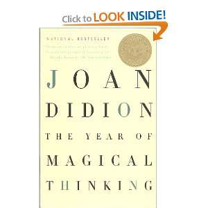 The Year of Magical Thinking (9781400078431): Joan Didion