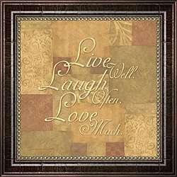 Live Well, Laugh Often, Love Much Framed Print Art