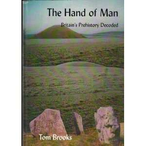 of Man Britains Prehistory Decoded (9781898546634) Tom Brooks Books