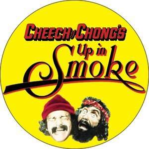 Cheech and Chong Up in Smoke Button B US 0004 Toys