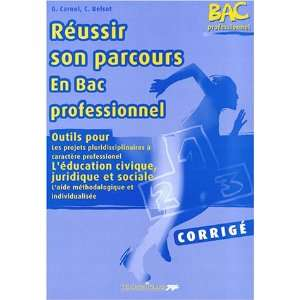 en Bac professionnel, corrige (French Edition) (9782713523519) Books